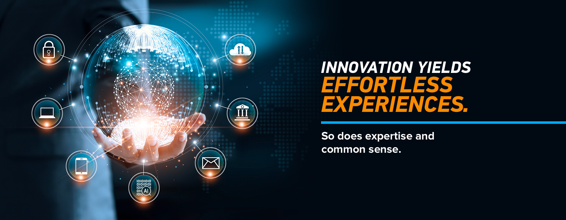 innovation yields effortless experiences